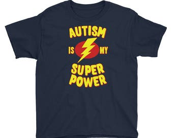 Autism is My Super Power Youth Short Sleeve T-Shirt