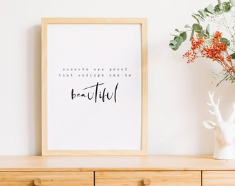 Typography Quote Print | Inspirational Wall Art Print | Inspirational Quote Poster | Sunsets Are Proof | Inspirational Quote Print | Quote
