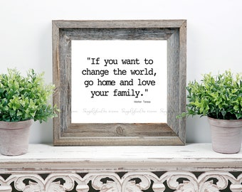 Love Your Family Print. Black and White Print. Printable Art. Home Decor.