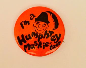 Vintage 1968 Campaign Button/ Hubert Humphrey 1968 Presidential Campaign/ I'm a Humphrey Muskie'teer