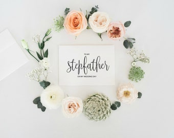 To My Stepfather On My Wedding Day, To My Stepfather Card, To My Stepdad Card, Stepfather Gift, Stepdad Gift, Greeting Card, Digital PDF