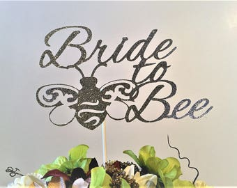 Bride to Bee Cake Topper, bridal shower cake topper, bee bridal shower decor, bridal shower decorations, bee cake topper, spring bridal