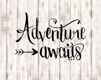 Adventure Awaits SVG, PNG, EPS, Dxf Cut Files, Hand Lettered, Hand Written, Calligraphy, Quotes, Inspiration, for Silhouette, Cricut, Vector