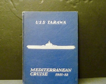 Uss Tarawa Cv 40 Mediterranean Cruise - 1951-52- Air Carrier Cruise Book- Rare