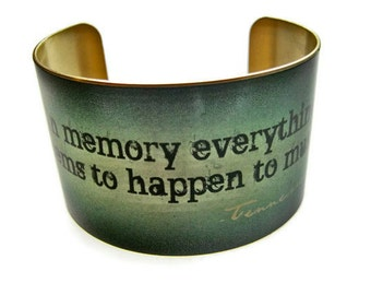 """cuff bracelet """"In memy everything seems to happen to music."""" TENNESSEE WILLIAMS brass Gifts for her"""