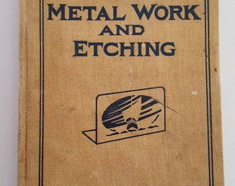 """Antique 1911 Popular Mechanics book """"Metal Work and Etching"""" great Arts and Crafts era How To book"""