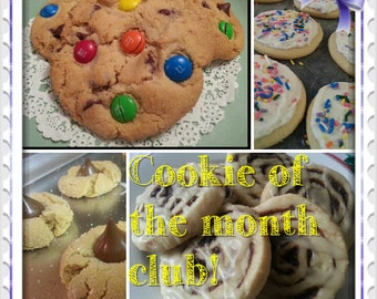 Cookie of the month club! 12 month subscription