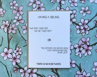 Sibling Funny Rude Inappropriate Card