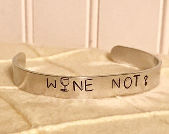 Wine Not? Aluminum Cuff