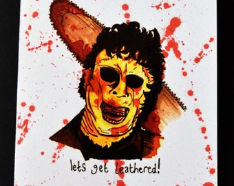 Ltd 'Blood Splatter' Edition Leather Face (Texas Chainsaw) Greetings Card(A6) Illustrated & signed by artist [EK!]
