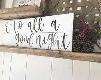 And To All A Goodnight// Christmas Home Decor// Christmas Wood Sign