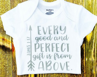 Every Good And Perfect Gift Is From Above Onesie