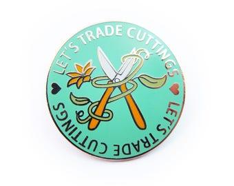 Let's Trade Cuttings Enamel Pin
