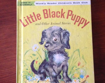Little Black Puppy and Other Animal Stories - Weekly Reader Book - Read it Yourself - Hardcover 93 Pages