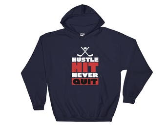 Mens Cool Hustle Hit Never Quit Hockey Graphic Hoodie