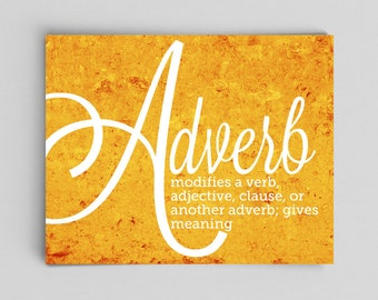 Adverb Grammar Poster English Teacher English Poster Teacher Gifts for Teachers Typographic Print English Gifts Gag Gift Office Decor
