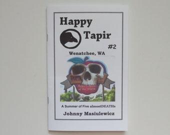 Happy Tapir #2 Wenatchee WA, Zine by Johnny Masiulewicz