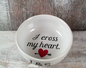 I CROSS my heart Ring Dish, ring dish, personalized ring dish, gift, personalized gift, Jewelry, engagement gift, gift, Jewelry box