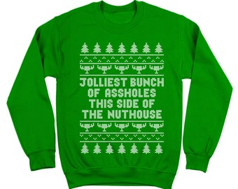 Jolliest Bunch Of Aholes Funny Christmas Vacation Movie Griswold Crewneck Sweatshirt DT1641