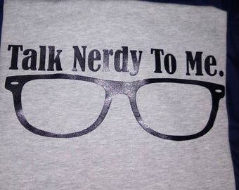 Talk Nerdy To Me, tshirt