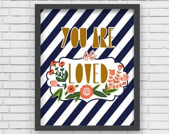 Baby Room Art Print Love Design Navy Stripe and Flowers Love Prints - You Are So Loved - 8x10