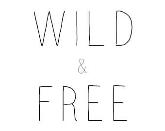Wild & Free Downloadable Print Art