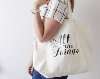 all the things large canvas tote with zipper, project bag, weekender bag, canvas tote bag zipper, wanderlust, shopping bag, mindfulness gift
