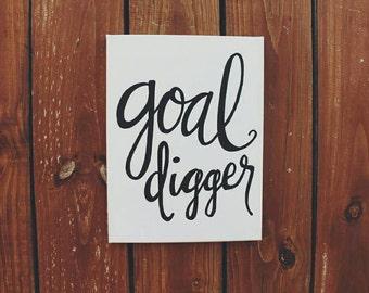 Goal Digger Handmade Canvas