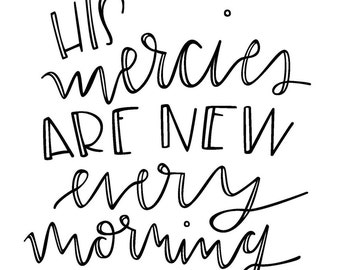 His Mercies Are New Every Morning Print