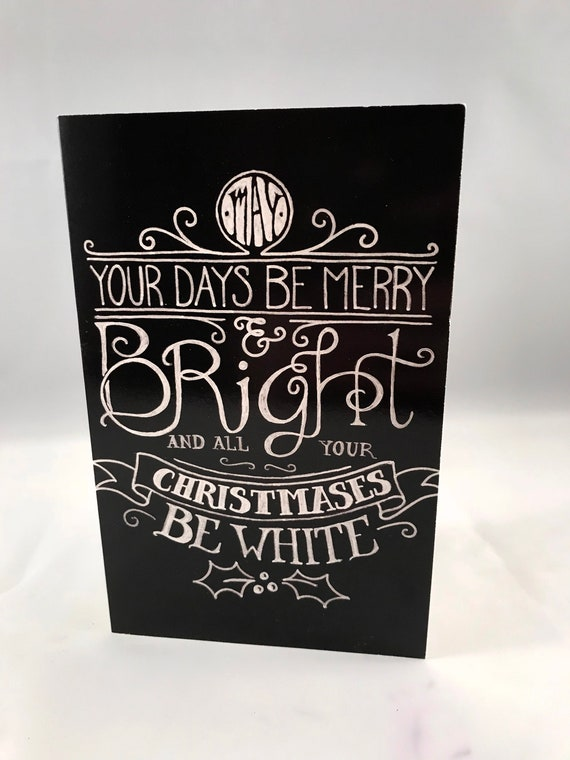 Hand Drawn Christmas Card | May All Your Days Be White Card | Holiday Card | White Christmas Card | Christmas Typography | Xmas Card