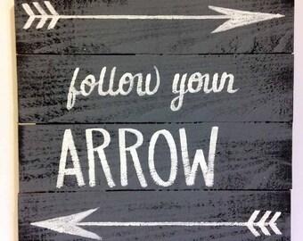 Follow your Arrow sign distressed pallet wall art inspirational Trimble Crafts saying