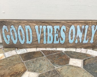 Good Vibes Only Sign, Word Block, Hippie Sign, Bohemian Sign