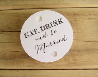 Eat Drink and Be Married Round Straw Flags