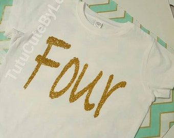 Fourth birthday gold glitter shirt
