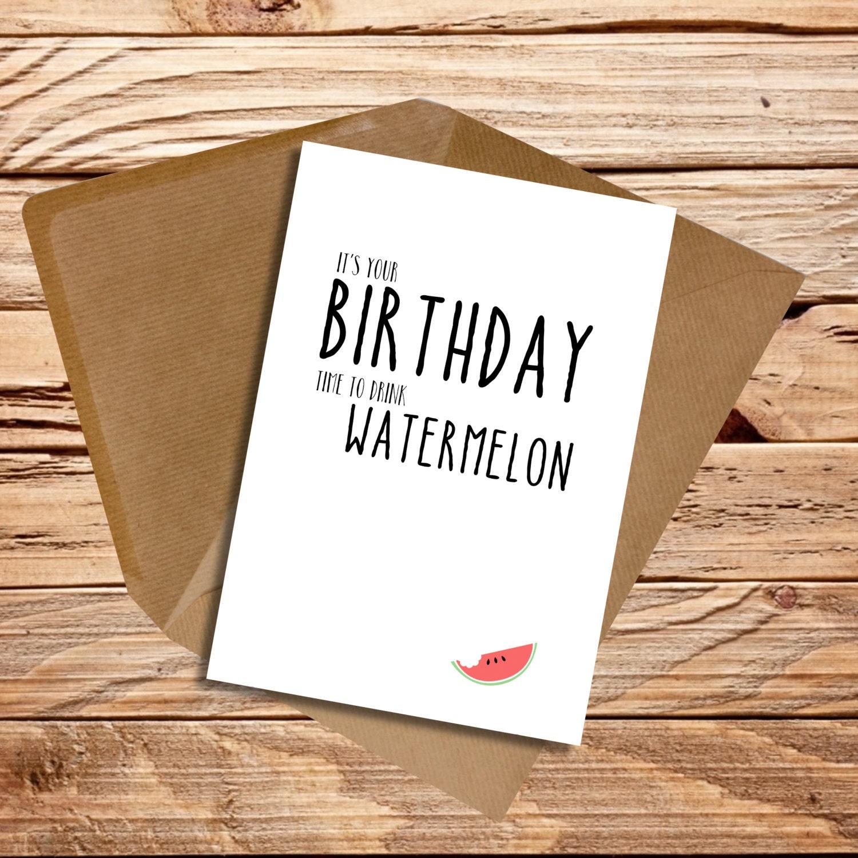 Funny birthday card husband wife girlfriend boyfriend friend funny birthday card husband wife girlfriend boyfriend friend happy birthday time to drink watermelon beyonce bookmarktalkfo Gallery