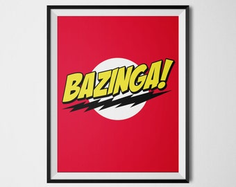 Bazinga Big Bang Theory Poster Wall Art Geek Decor Sheldon Cooper Leonard Bazinga Art Print Geek Poster Big Bang Theory Tv Show Printable