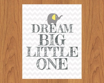 Dream Big Little One Grey Yellow Nursery Decor Gender Neutral Room Decor 8x10 Matte Finish (11-3)