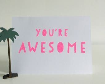 You're Awesome Card, Motivational Greeting Card, Hot Pink Glitter, Girlfriends, Mother's Day, High Five,  Screen Print, Neon Pink, Birthday