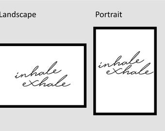 Inhale Exhale // Landscape // Portrait // Handwritten // Home Decor // Wall Art // Typography //