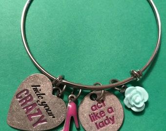 Hide Your Crazy Bracelet!