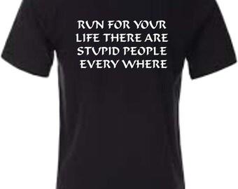 Printed Saying/Logo Stupid People T-Shirt