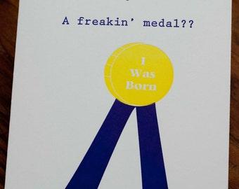 Snarky Letterpress Birthday Card, Birthday Medal