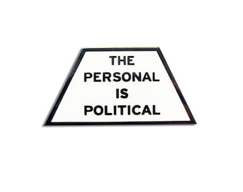 Enamel Pin The Personal is Political