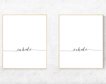 Inhale Exhale Wall Art Prints - Digital Prints, Instant Download - Home decor, wall art, print.