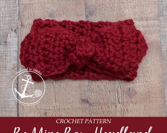 CROCHET PATTERN ONLY, Crochet Valentine's Day Pattern, Crochet Textured Chunky Headband Earwarmer Pattern : Be Mine Bow Headband