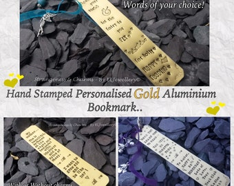 Hand Stamped Personalised Gold Aluminium Bookmark, Book, Gift, Metal Bookmark, Christmas Gift, Book Lovers, Readers, Book Quotes, Quotes.