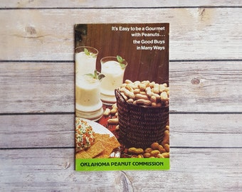 Peanuts Cookbook It's Easy To Be Gourmet With Peanuts Oklahoma Peanut Commission Recipe Booklet Brown Retro Recipe Booklet Decor Rare Book