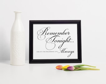 INSTANT DOWNLOAD Remember Tonight Sign // Calligraphy Wedding Reception Sign // Printable 8x10 Welcome Sign // Beginning of Always Sign