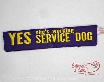 1 Yes she's working SERVICE DOG, Leash Sleeve, Snap-On, customizable leash wrap, sign, embroidered