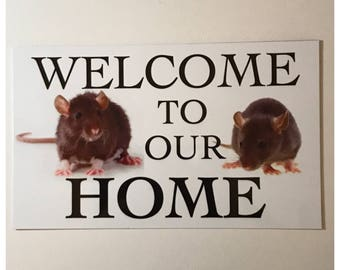 Rat Rats Welcome to our Home Sign Pet